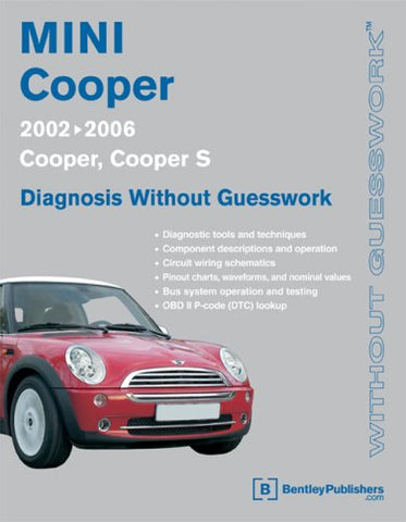 MINI Cooper - Diagnosis Without Guesswork: 2002-2006