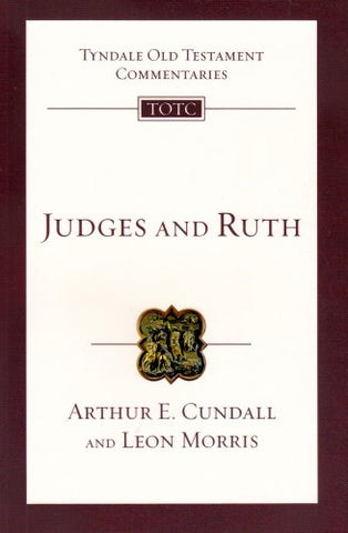 Judges and Ruth (Tyndale Old Testament Commentaries)