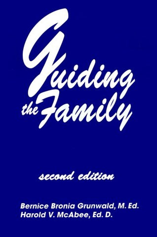 Guiding The Family: Practical Counseling Techniques