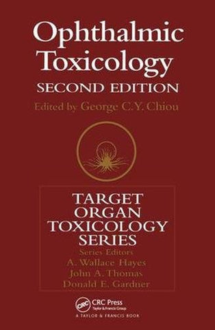 Ophthalmic Toxicology, Second Edition (Target Organ Toxicology Series)