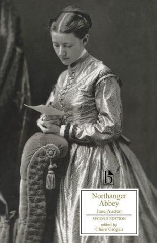 Northanger Abbey - Second Edition (Broadview Editions)
