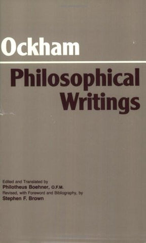 Ockham - Philosophical Writings: A Selection