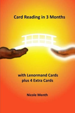 Card Reading in 3 Months: with Lenormand Cards plus 4 Extra Cards