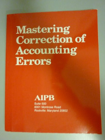 Mastering Correction of Account Errors (Professional Bookkeeping Certification)