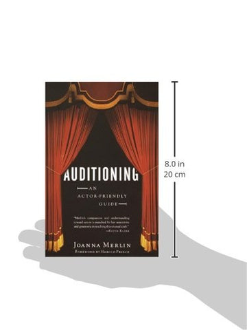 Auditioning: An Actor-Friendly Guide