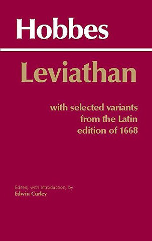 Leviathan: With selected variants from the Latin edition of 1668 (Hackett Classics)