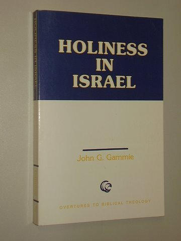 Holiness in Israel (Overtures to Biblical Theology)