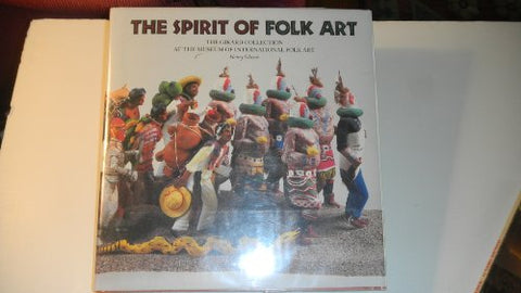 The Spirit of Folk Art: The Girard Collection at the Museum of International Folk Art (Museum International Folk Art)