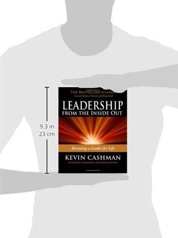 Leadership from the Inside Out: Becoming a Leader for Life