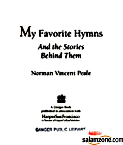 My Favorite Hymns and the Stories Behind Them