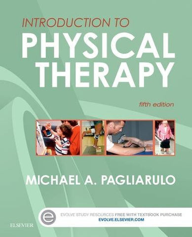 Introduction to Physical Therapy, 5e