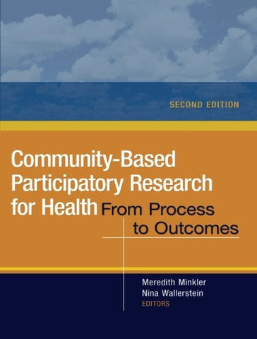 Community-Based Participatory Research for Health: From Process to Outcomes