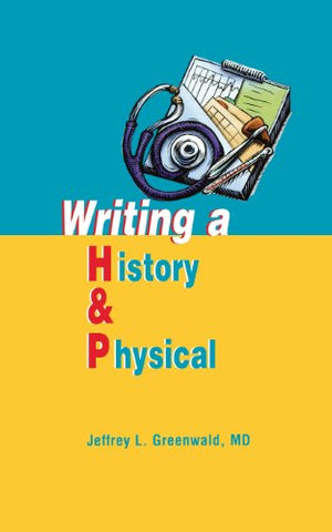 Writing a History and Physical, 1e