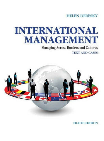 International Management: Managing Across Borders and Cultures, Text and Cases (8th Edition)