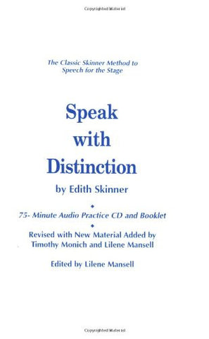 Speak with Distinction: 75-Minute Audio Practice CD and Booklet (Applause Acting)