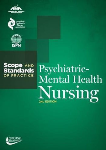 Psychiatric-Mental Health Nursing: Scope and Standards of Practice (American Nurses Association)
