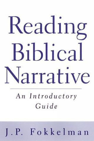 Reading Biblical Narrative: An Introductory Guide