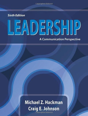 Leadership: A Communication Perspective, Sixth Edition