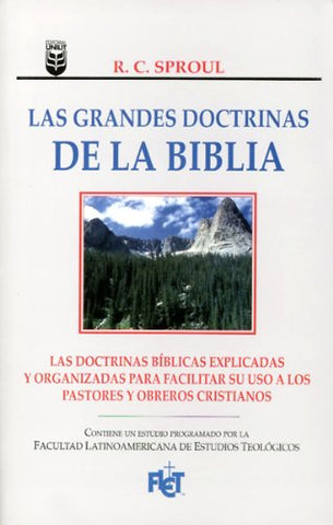 Las Grandes Doctrinas De La Biblia (Spanish Edition)