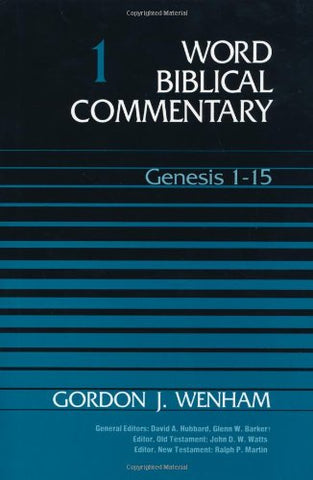 Word Biblical Commentary, Vol. 1: Genesis 1-15