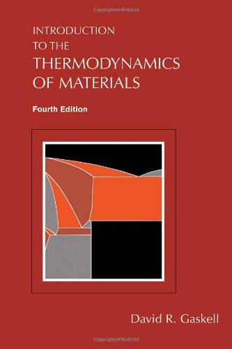 Introduction to the Thermodynamics of Materials, 4th Edition