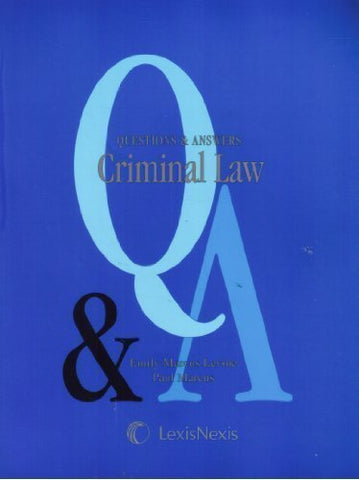 Questions & Answers: Criminal Law- Multiple Choice and Short Questions and Answers