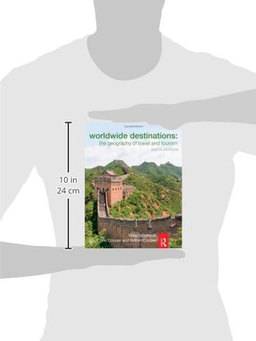 Worldwide Destinations: The geography of travel and tourism (Volume 1)
