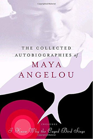 The Collected Autobiographies of Maya Angelou (Modern Library)