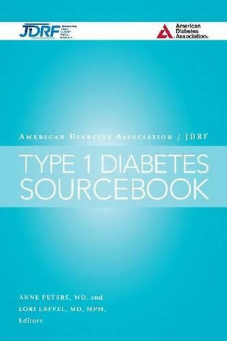 The American Diabetes Association/JDRF Type 1 Diabetes Sourcebook