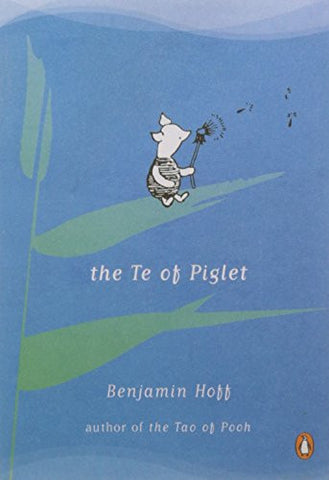 The Te of Piglet