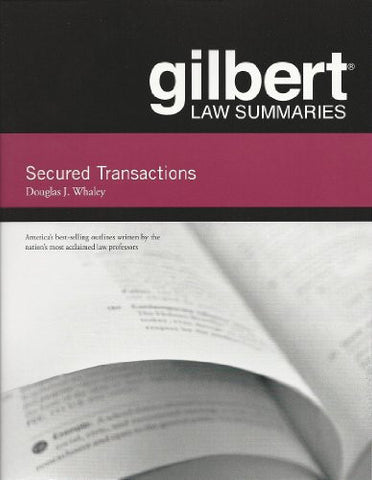 Gilbert Law Summaries on Secured Transactions