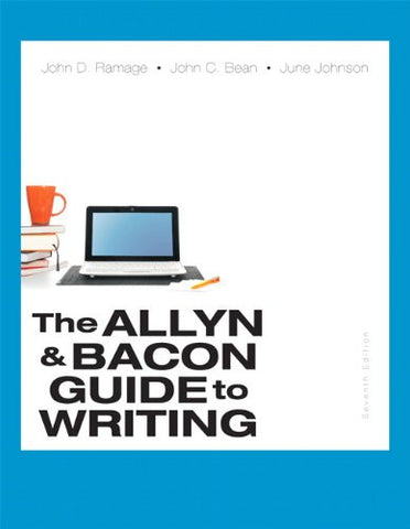 The Allyn & Bacon Guide to Writing (7th Edition)