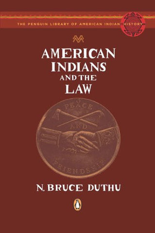 American Indians and the Law (The Penguin Library of American Indian History)
