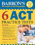 Barron's 6 ACT Practice Tests, 2nd Edition