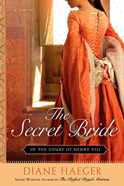 The Secret Bride (In The Court of Henry VIII, Book 1)