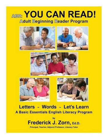 ABR: You Can Read! Adult Beginning Reader Program