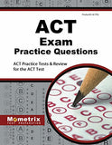 ACT Exam Practice Questions: ACT Practice Tests & Review for the ACT Test