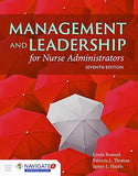 Management And Leadership For Nurse Administrators: Navigate 2 Advantage Access