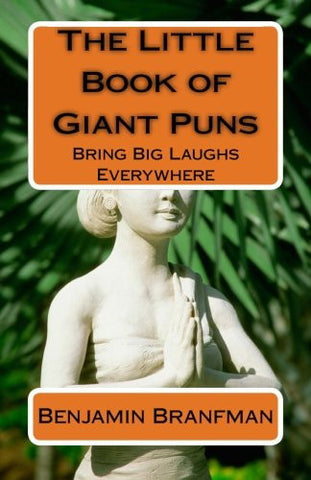 The Little Book of Giant Puns: Bring Big Laughs Everywhere