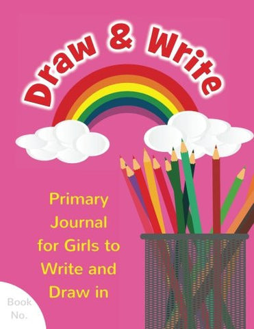 Draw & Write Primary Journal for Girls to Write and Draw in: Children's Fun Writing & Drawing Activity Notebook for Kids Ages 4-8 to Journal