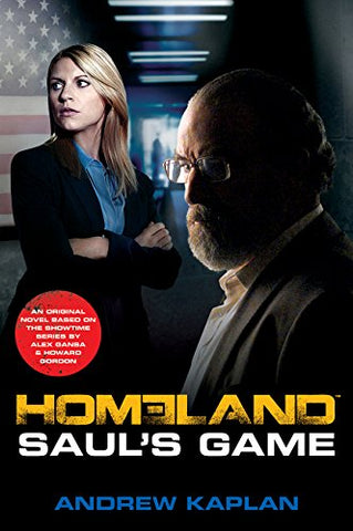 Homeland: Saul's Game: A Homeland Novel (Homeland Novels)