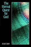 The Eternal Quest for God: An Introduction to the Divine Philosophy