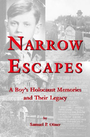Narrow Escapes: Childhood Memories of the Holocaust and their Legacy, Revised Edition