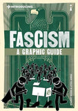 Introducing Fascism: A Graphic Guide