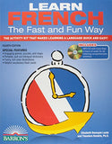 Learn French the Fast and Fun Way with MP3 CD: The Activity Kit That Makes Learning a Language Quick and Easy! (Fast and Fun Way Series)