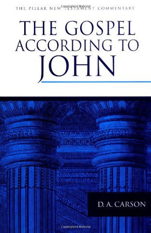 The Gospel according to John (The Pillar New Testament Commentary (PNTC))