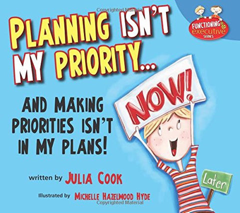 Planning Isn't My Priority (Functioning Executive)
