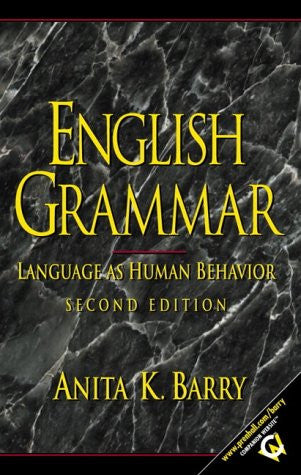 English Grammar: Language as Human Behavior, Second Edition