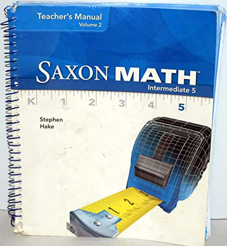 Saxon Math Intermediate 5, Vol. 2: Teacher's Manual