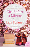 Girl Before a Mirror: A Novel
